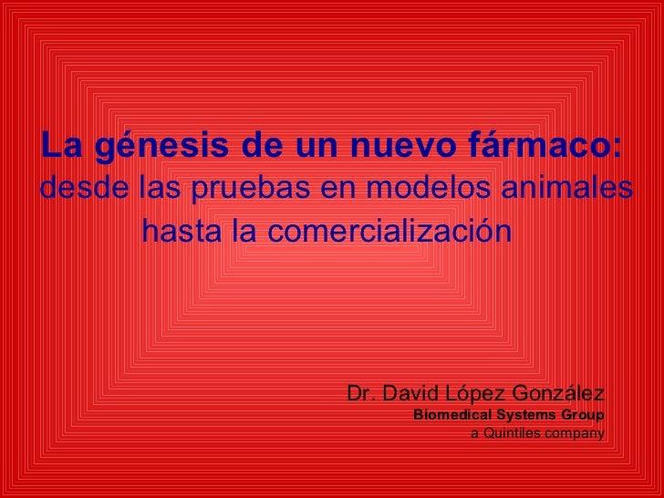 Genesis De Un Nuevo Farmaco, 2005