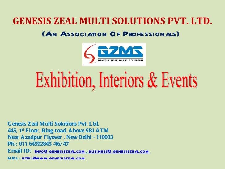 GENESIS ZEAL MULTI SOLUTIONS PVT. LTD.       (An Association O f Professionals)Genesis Zeal Multi Solutions Pvt. L td,445,...