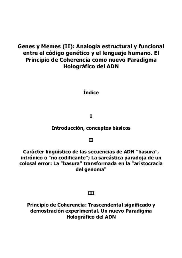 Genes y Memes (II): Analogía estructural y funcional entre el código genético y el lenguaje humano. El Principio de Cohere...
