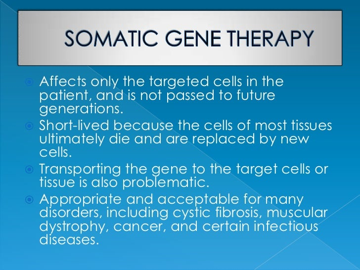 the debate over gene therapy essay Essay assignment student essays the controversy over gene therapy and its effect on cancer the genetic screening debate.