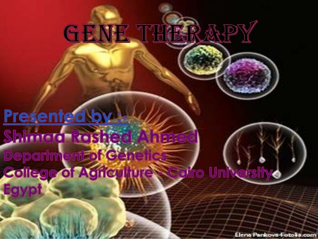Gene therapy shi.,