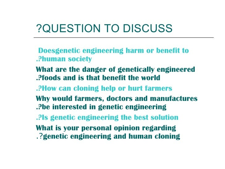 an argument in favor of genetic engineering research
