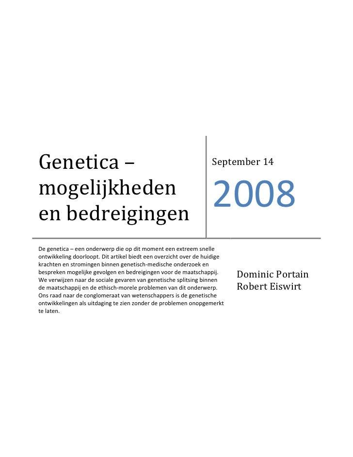 Genetica –                                                        September 14  mogelijkheden en bedreigingen             ...