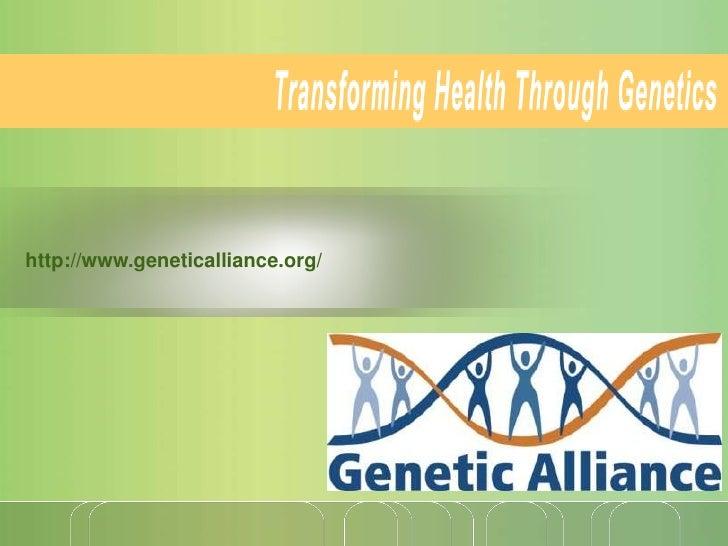 http://www.geneticalliance.org/