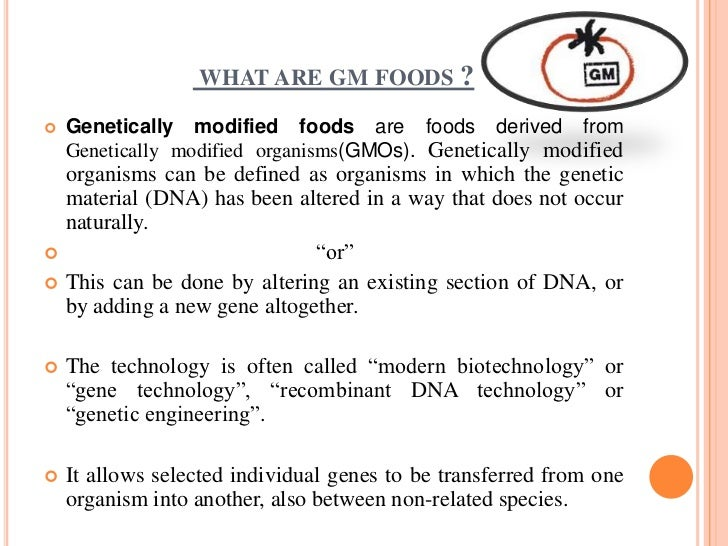 the positive effect of genetically modified organisms Genetic engineering is a method where the gene of an organism is modified to achieve a desired characteristic genetically modified organisms often contain traits.