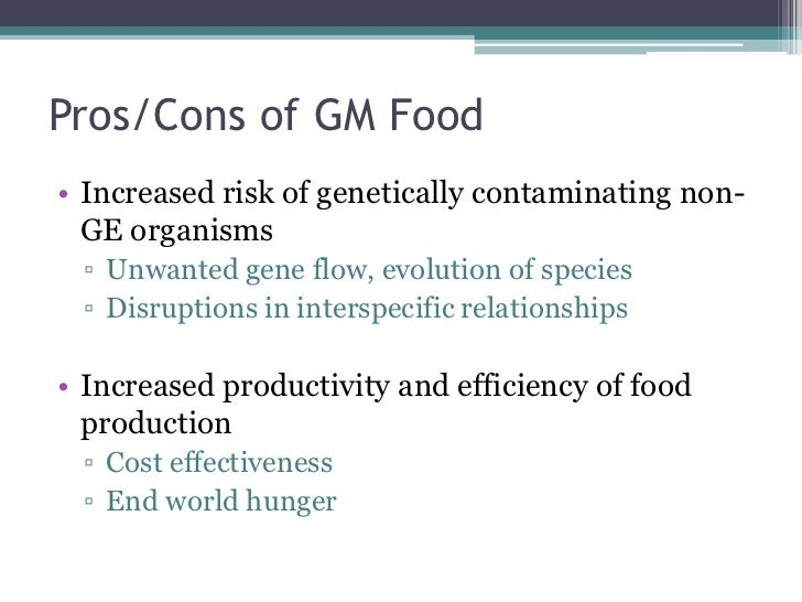Genetically modified foods pros and cons essay