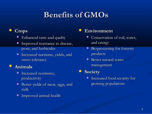benefits of genetically modified foods Genetically modified foods can be either foods that were selectively bred or genetically altered to improve their characteristics they've become a hot controversial topic lately, with many people claiming that gmo foods can cause cancer, fertility problems, or digestion issues, to name a few.