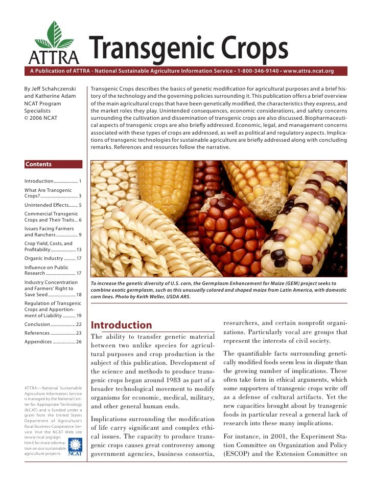 ATTRA                                     Transgenic Crops    A Publication of ATTRA - National Sustainable Agriculture In...
