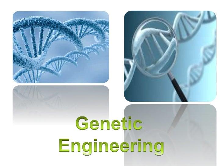 Genetic engineering project
