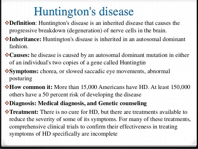 """background information about huntingtons disease """"genetic background of huntington's disease in croatia at stanford university dedicated to making scientific information about huntington's disease."""