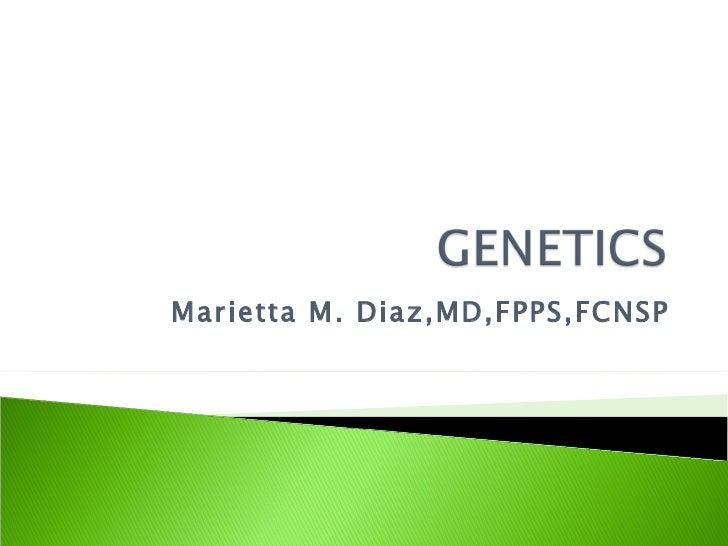 Marietta M. Diaz,MD,FPPS,FCNSP