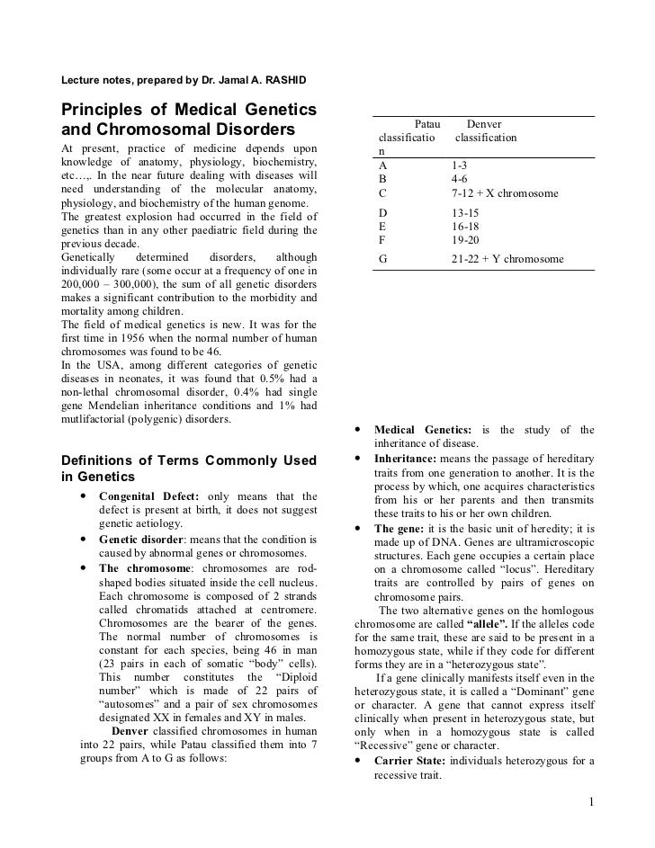 Lecture notes, prepared by Dr. Jamal A. RASHIDPrinciples of Medical Genetics                                              ...