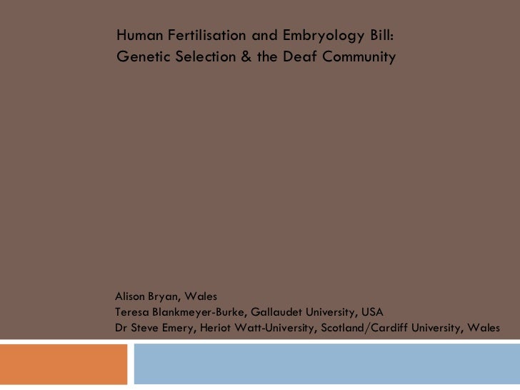 Human Fertilisation and Embryology Bill: Genetic Selection & the Deaf Community