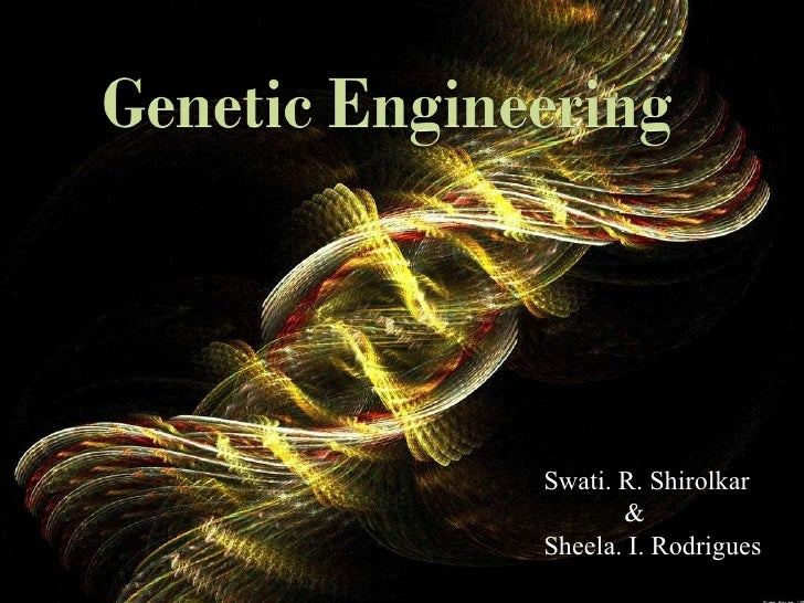 Genetics By Swati & Sheela