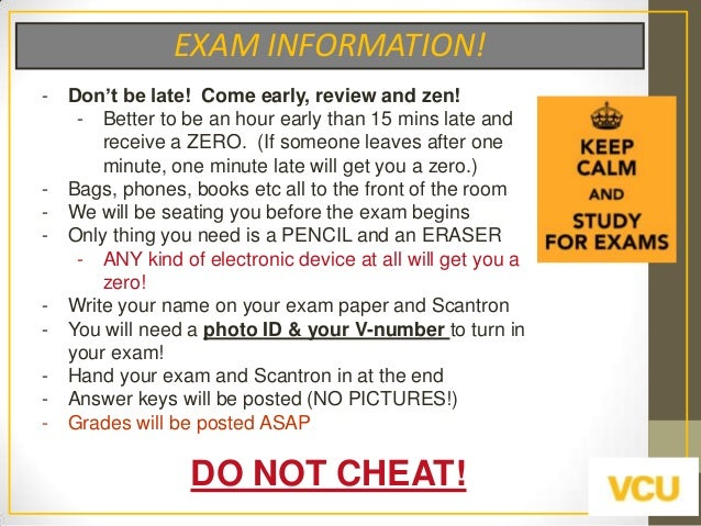 """EXAM INFORMATION! -  -  -  Don""""t be late! Come early, review and zen! - Better to be an hour early than 15 mins late and r..."""
