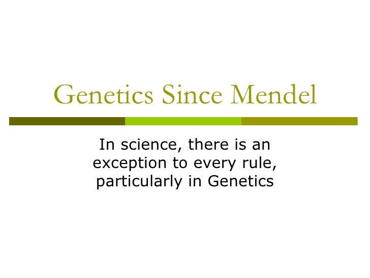 Genetics since mendel