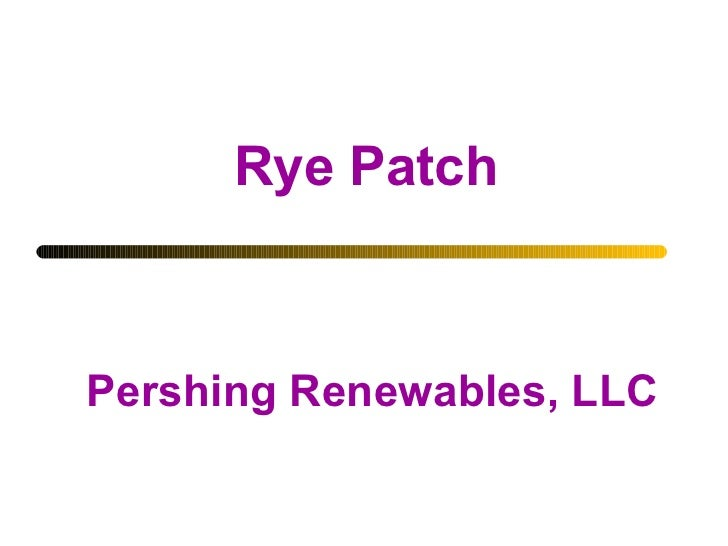 Rye Patch Pershing Renewables, LLC