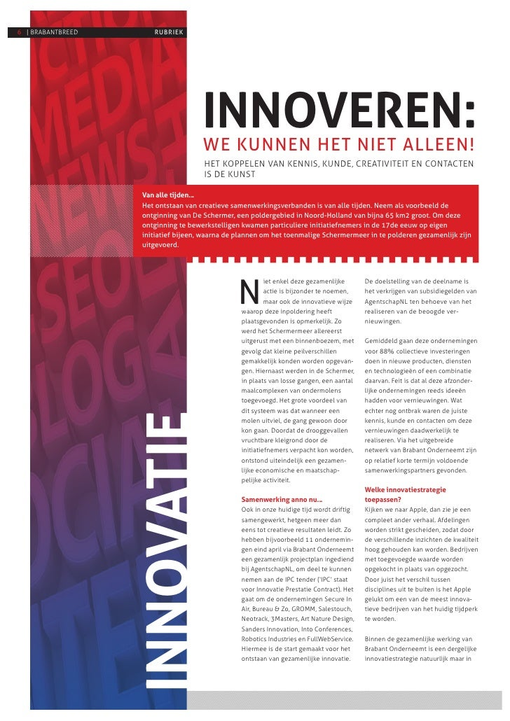 6 | BRABANTBREED       RUBRIEK                                      INNOVEREN:                                      WE KUN...