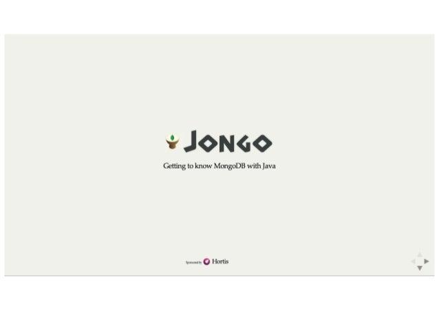 Jongo - Getting to know MongoDB with Java
