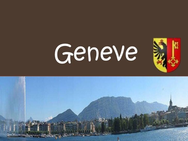 Geneve<br />Geneve<br />