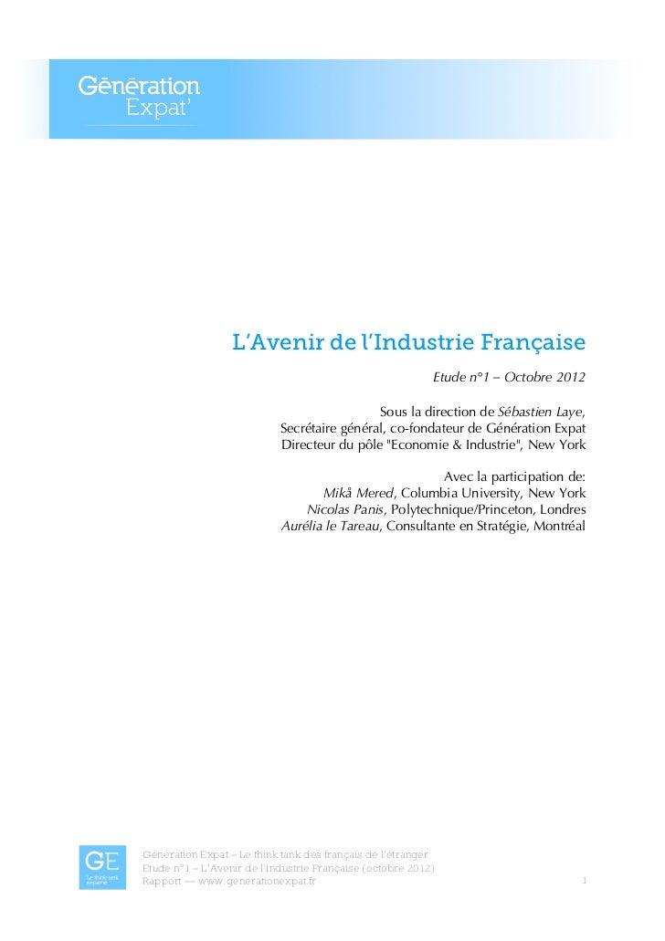 L'Avenir de l'Industrie Française                                                                  Etude n°1 – Octobre 201...