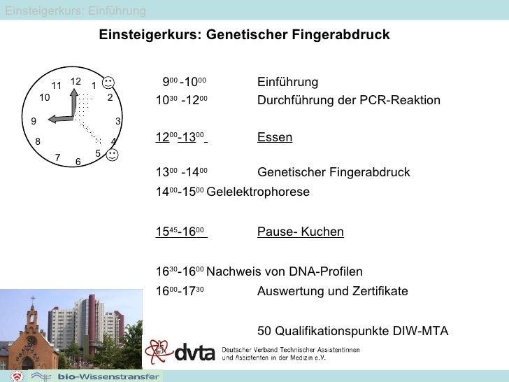6 12 5 4 3 2 1 7 8 9 10 11 Einsteigerkurs: Genetischer Fingerabdruck  9 00  -10 00   Einführung 10 30  -12 00   Durchführu...