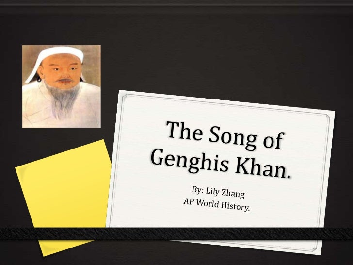 Genghis Khan was the man.   He lived a super great lifespan. Born in eleven-hundred sixty-two,    His early l