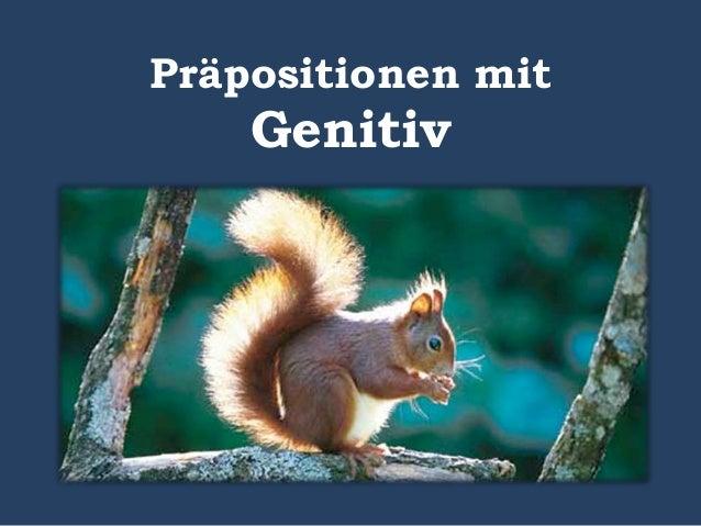 Präpositionen mit Genitiv - Theorie und Beispiele