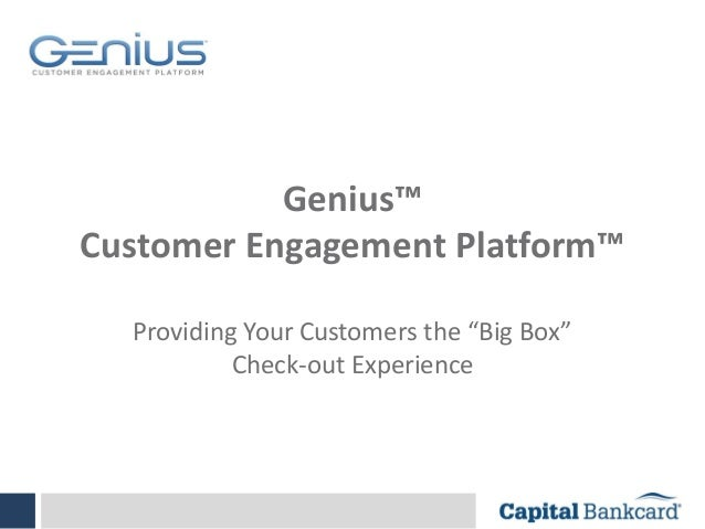 """Genius™ Customer Engagement Platform™ Providing Your Customers the """"Big Box"""" Check-out Experience"""
