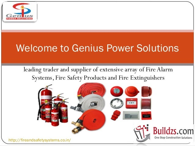 Trader and Supplier of Fire Alarm Systems, Fire Safety Products and Fire Extinguishers by Genius power solutions