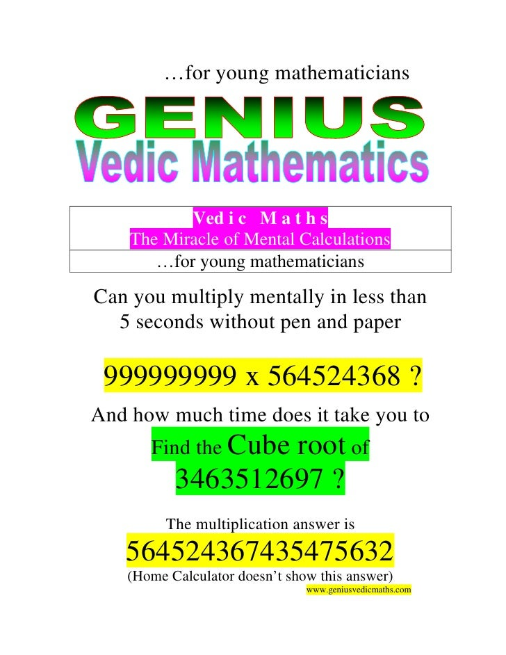 …for young mathematicians           Ved i c M a t h s    The Miracle of Mental Calculations       …for young mathematician...