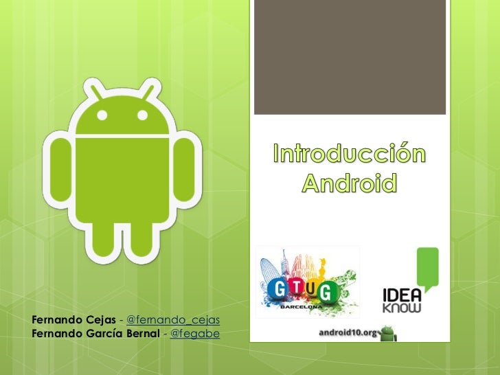 Android Quick Introduction