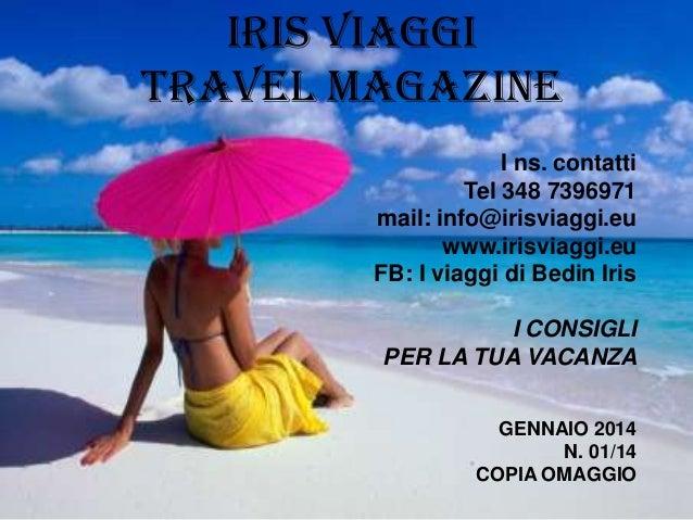 Iris Viaggi Magazine - Edizione Gennaio 2014