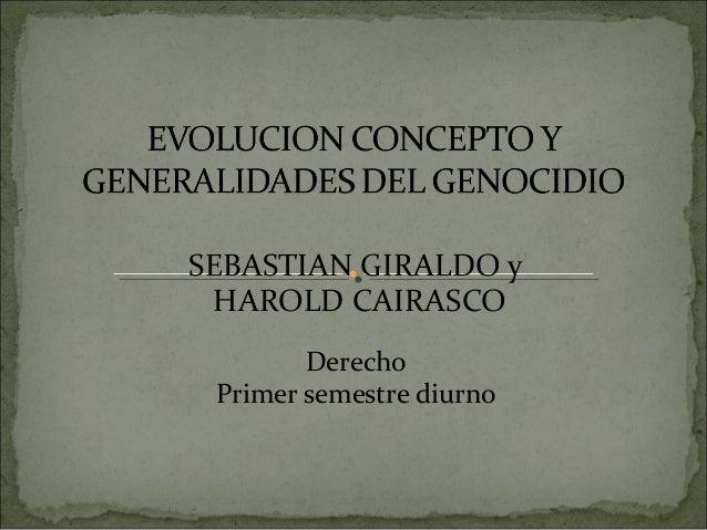 SEBASTIAN GIRALDO y HAROLD CAIRASCO Derecho Primer semestre diurno