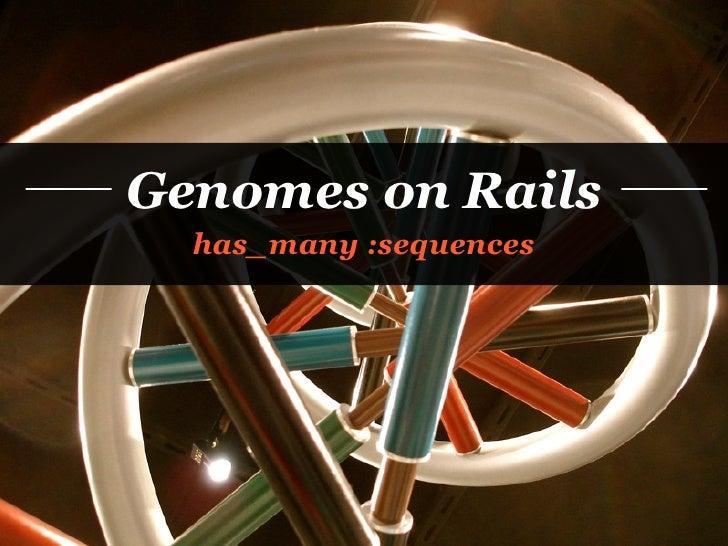 Genomes On Rails