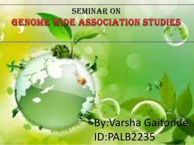Seminar on  By:Varsha Gaitonde ID:PALB2235 1