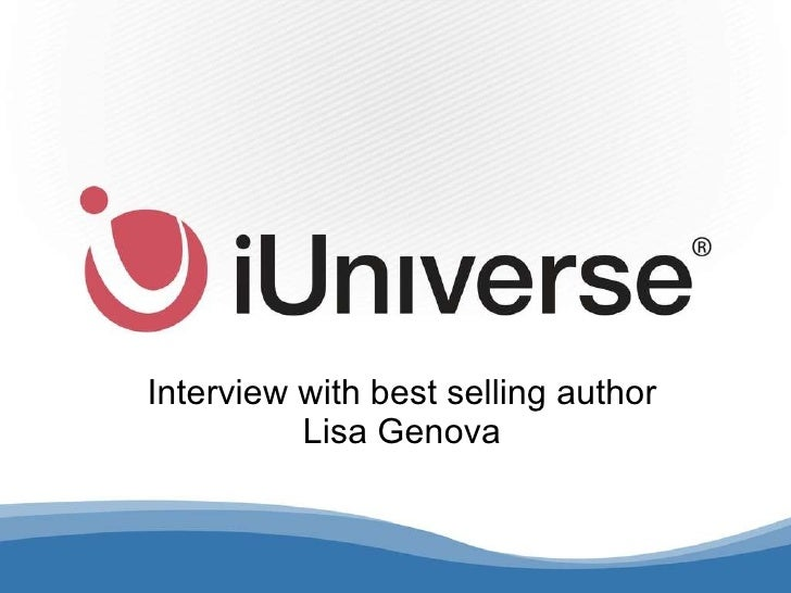 Interview with best selling author Lisa Genova