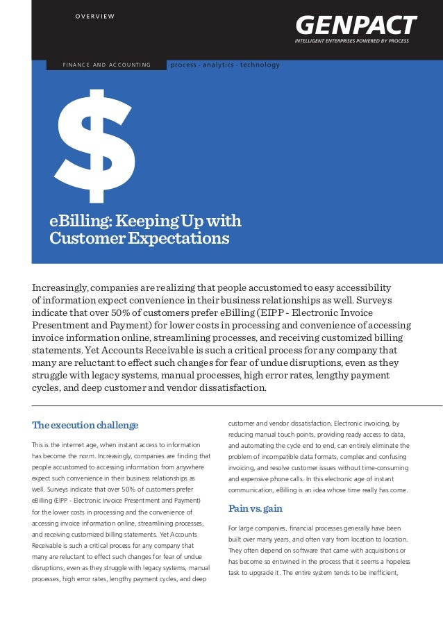 F I N A N C E A N D A C C O U N T I N G eBilling:KeepingUpwith CustomerExpectations Increasingly, companies are realizing ...