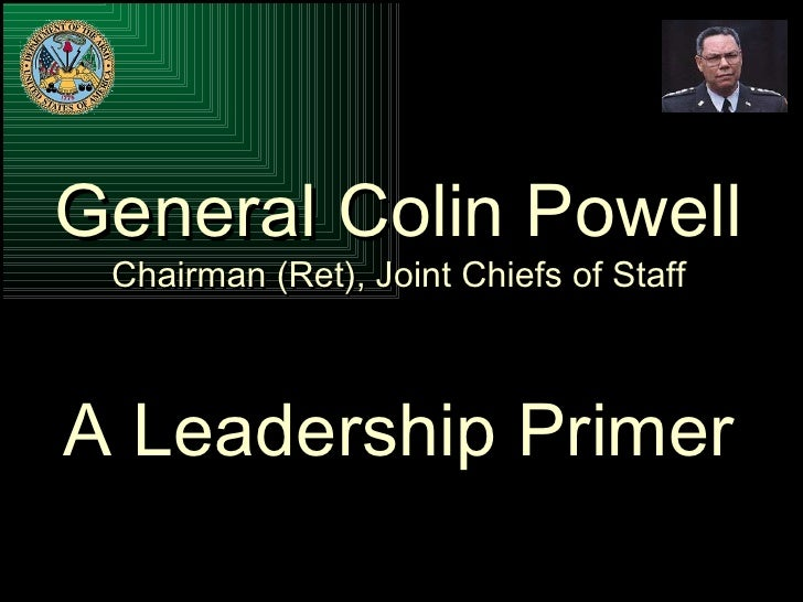 General Colin Powell Leadership