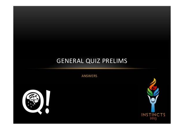 Instincts 2013 Gen Quiz Prelims