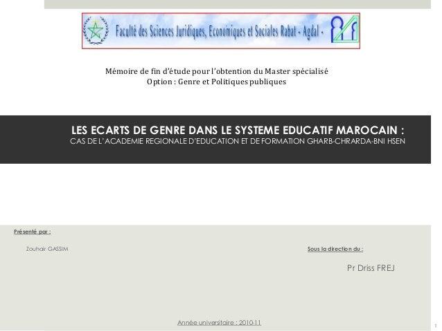 Mémoire de fin d'étude pour l'obtention du Master spécialisé  Option : Genre et Politiques publiques  LES ECARTS DE GENRE ...