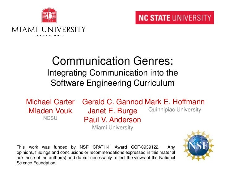 Communication Genres:Integrating Communication into theSoftware Engineering Curriculum<br />Michael Carter<br />MladenVouk...