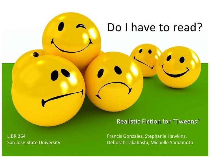 'Tween Realistic Fiction