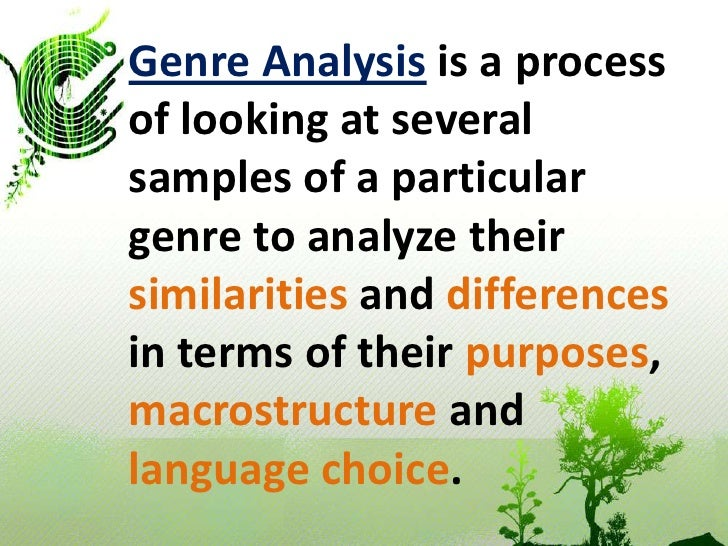genre analysis essay outline Genre analysis is a system of analysis by which observations are made on the repeated communicative functions found in genres and on the linguistic features of these functions (brett, 1994) genre knowledge played an important role in helping novices understand how to produce academics, professional or educational discourse.
