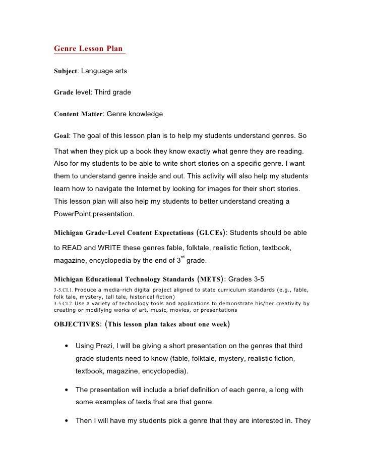 Genre Lesson Plan  Subject: Language arts  Grade level: Third grade  Content Matter: Genre knowledge  Goal: The goal of th...