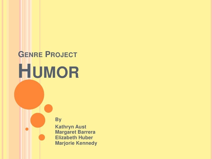 Genre project humor_group_ppt