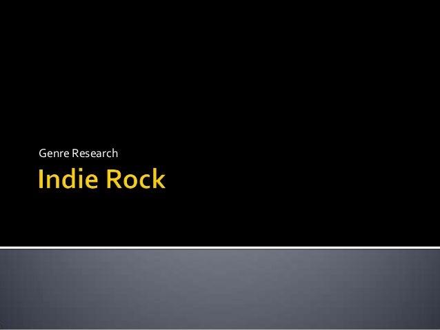 Genre research   indie rock