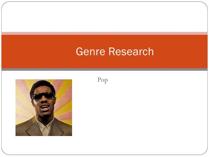 Genre Research   Pop