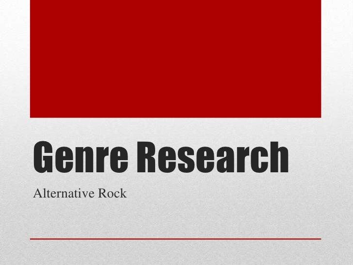 Genre ResearchAlternative Rock