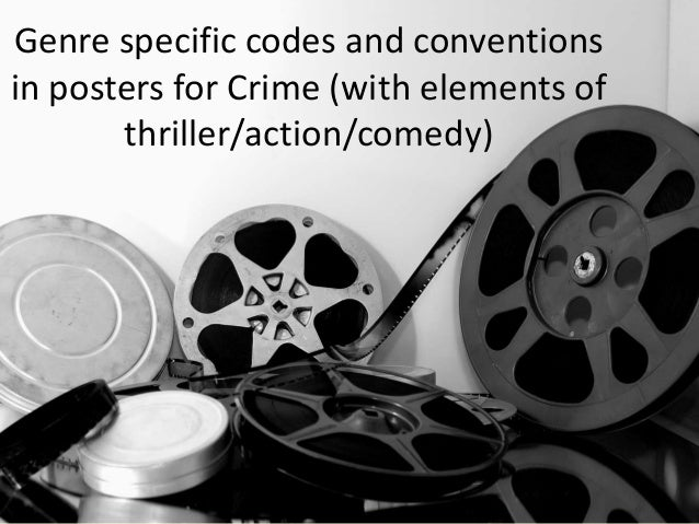 Genre specific codes and conventions in posters for Crime (with elements of thriller/action/comedy)